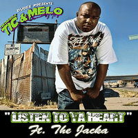 Listen 2 Your Heart — Melo, Jacka, Tic
