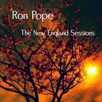 The New England Sessions — Ron Pope
