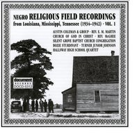 Negro Religious Field Recordings from Louisiana, Mississippi, Tennessee Vol. 1 1934-1942 — сборник