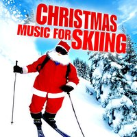 Christmas Music for Skiing — сборник