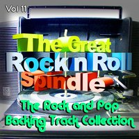 The Great Rock and Roll Spindle - The Rock and Pop Backing Track Collection, Vol. 11 — The Backing Track Collective