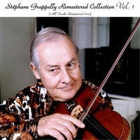 Remastered Collection, Vol. 1 — Stéphane Grappelli