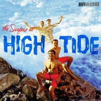 The Surfers at High Tide — The Surfers, Surfers
