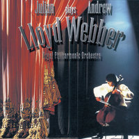 Julian Lloyd Webber plays Andrew Lloyd Webber — The Royal Philharmonic Orchestra, Barry Wordsworth, Julian Lloyd Webber