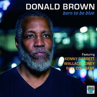 Born to Be Blue — Donald Brown