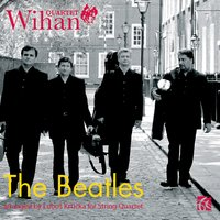 Wihan Quartet: The Beatles — John Lennon, Paul McCartney, George Harrison, Wihan Quartet