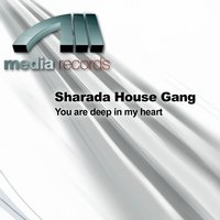 You Are Deep In My Heart — Sharada House Gang