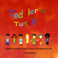 Toddler's Tunes — Annie McGee