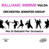 Balliamo insieme, Vol. 54 — Orchestra Jennifer Group