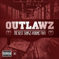 The Lost Songs Volume Two — Outlawz