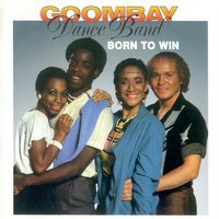Born to Win — Goombay Dance Band