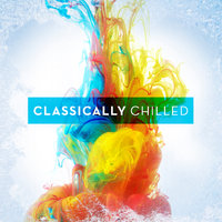 Classically Chilled — сборник