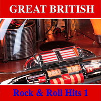 Great British Rock & Roll Hits, Vol 1 — сборник