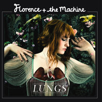Lungs — Florence + The Machine
