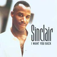 I Want You Back — Sinclair