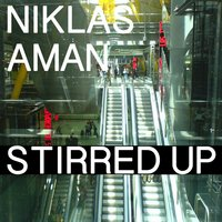 Stirred Up — Niklas Aman