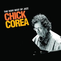 The Very Best Of Jazz - Chick Corea — Chick Corea