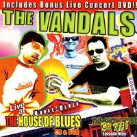 Live At The House Of Blues — The Vandals
