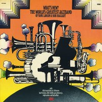What's New — The World's Greatest Jazz Band Of Yank Lawson & Bob Haggart