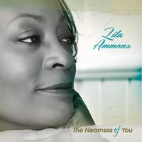 The Nearness of You — Lila Ammons