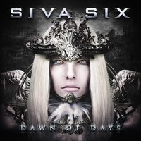 Dawn of Days — Siva Six