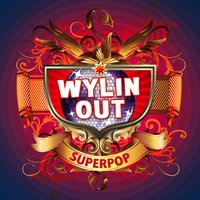 Superpop (Wylin Out) — сборник