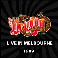 Live In Melbourne — Dragon