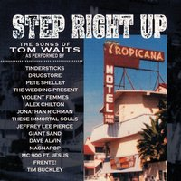 Step Right Up -- Waits Tribute — Various Artist - Manifesto Records