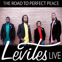 The Road to Perfect Peace — Levites Live