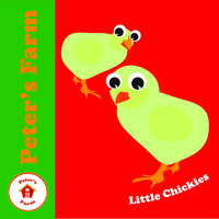 Little Chickies — Peter's Farm