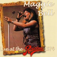 Live At The Rainbow 1974 — Maggie Bell