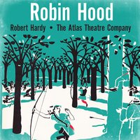 Robin Hood (Adaptation by John Sidgwick. Script by Jay Maurence) — Robert Hardy