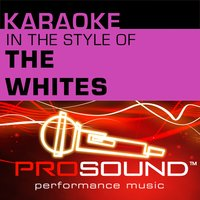 Karaoke - In the Style of The Whites - EP — Karaoke