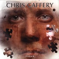 Faces — Chris Caffery