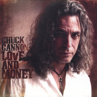 Love And Money — Chuck Cannon