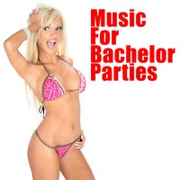 Music For Bachelor Parties (Re-Recorded) — сборник