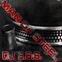 Man Of Steel — DJ_E.S.S.