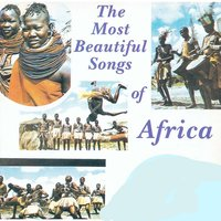 The Most Beautiful Songs of Africa — A.I Records Original Artists
