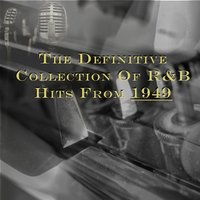 The Definitive Collection of R&B Hits from 1949 — сборник