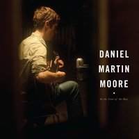 In The Cool Of The Day — Daniel Martin Moore