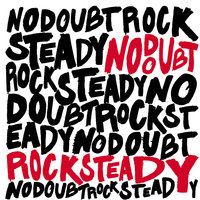 Rock Steady — No Doubt