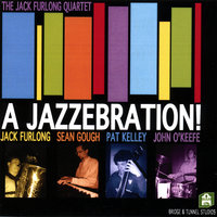 A Jazzebration! — The Jack Furlong Quartet
