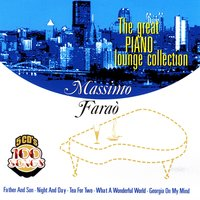 The Great Piano Lounge Collection, Vol. III — Massimo Faraò