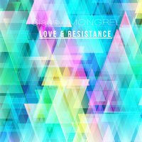 Love & Resistance — Classy Mongrel