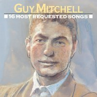 16 Most Requested Songs — Guy Mitchell