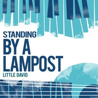 Standing by a Lampost — Little David