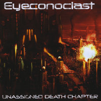 Unassigned Death Chapter — Eyeconoclast