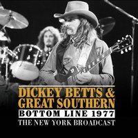 Bottom Line 1977 — Dickey Betts & Great Southern