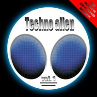 Techno Alien Vol. 1 — сборник