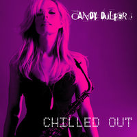 Chilled Out — Candy Dulfer